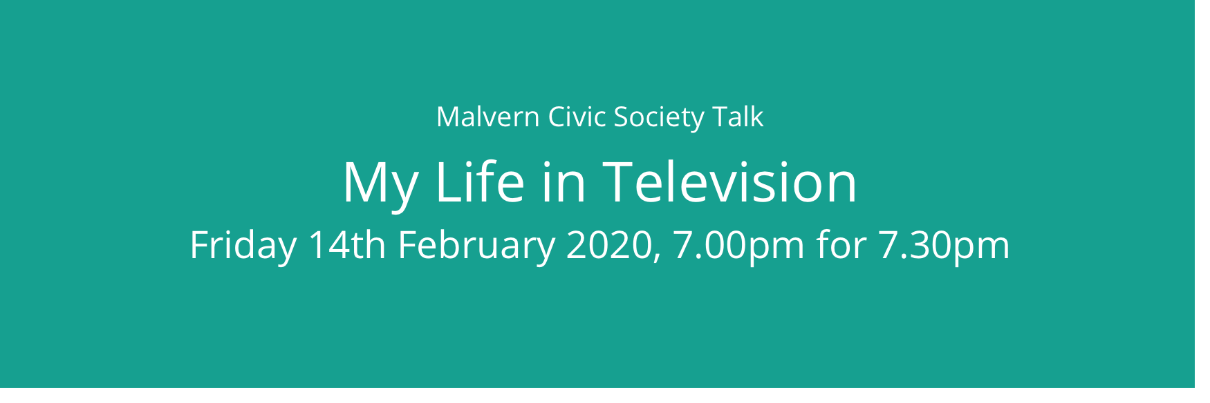 Talk: My Life in Television - 14th February 2020