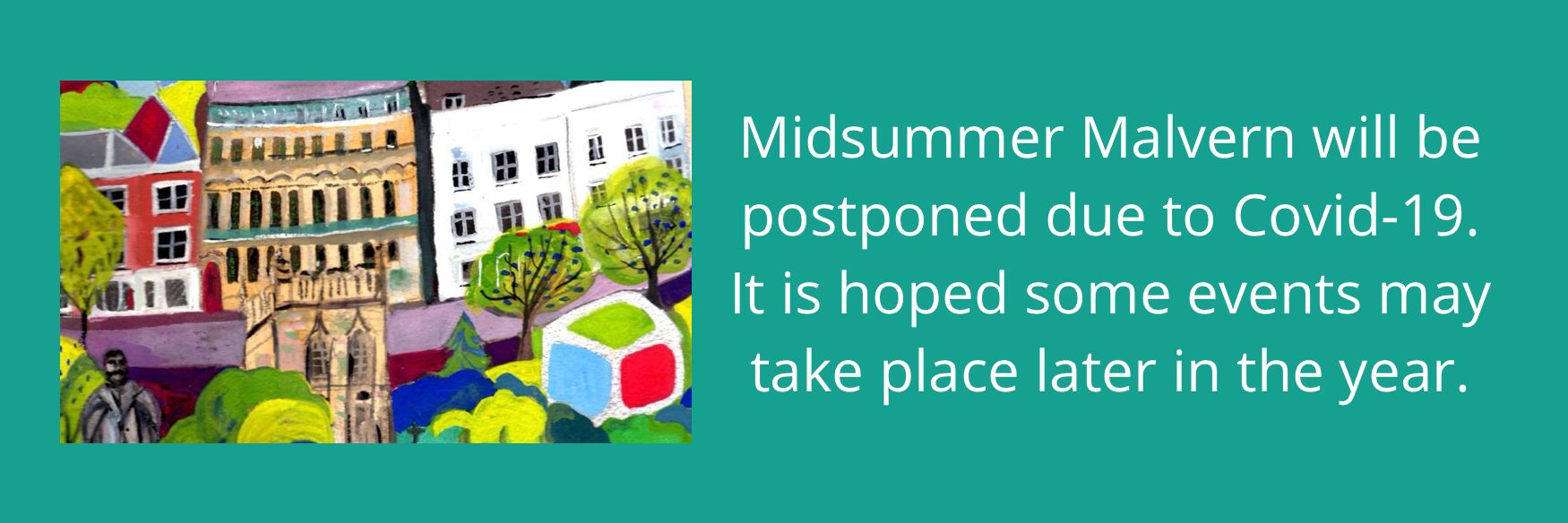 Midsummer Malvern 2020 postponed to later in the year